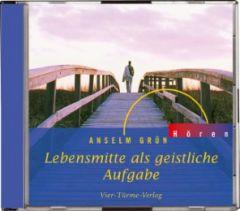 Lebensmitte als geistliche Aufgabe Grün, Anselm 9783878683254