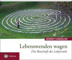 Lebenswenden wagen Candolini, Gernot 9783702230562