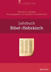 Lehrbuch Bibel-Hebräisch Lambdin, Thomas O 9783765595639
