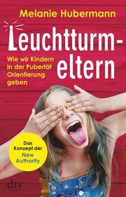Leuchtturmeltern Hubermann, Melanie 9783423282604