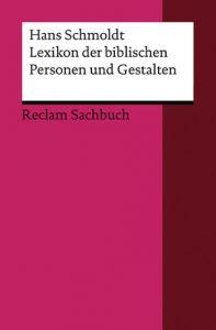 Lexikon der biblischen Personen und Gestalten Schmoldt, Hans 9783150186503