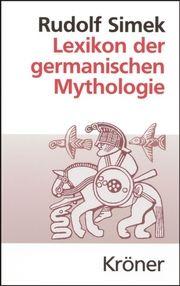 Lexikon der germanischen Mythologie Simek, Rudolf 9783520368058