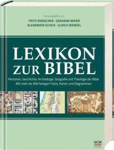 Lexikon zur Bibel Fritz Rienecker/Gerhard Maier/Ulrich Wendel u a 9783417265507