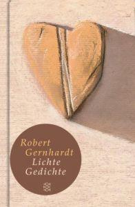 Lichte Gedichte Gernhardt, Robert 9783596510542