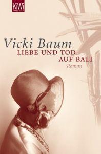 Liebe und Tod auf Bali Baum, Vicki 9783462037999