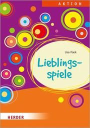 Lieblingsspiele Flack, Lisa 9783451384677