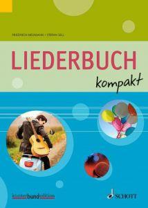 Liederbuch kompakt Friedrich Neumann/Stefan Sell 9783795744854