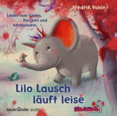 Lilo Lausch läuft leise Vahle, Fredrik (Prof. Dr.)/Vahle, Fredrik (Prof. Dr.) 9783839847077