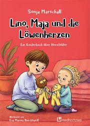 Lino, Maja und die Löwenherzen Marschall, Sonja 9783862168088