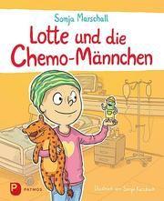 Lotte und die Chemo-Männchen Marschall, Sonja 9783843611824
