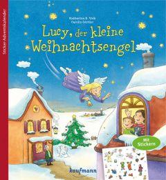 Lucy, der kleine Weihnachtsengel Volk, Katharina E/Görtler, Carolin 9783780609434