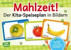 Mahlzeit! Der Kita-Speiseplan in Bildern Franz, Margit 4260179513565