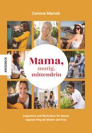 Mama, mutig, mittendrin Mamok, Corinna 9783957284662