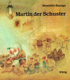Martin der Schuster Watari, Yoka/Bloch, Peter 9783804842281