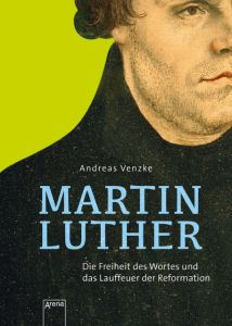 Martin Luther Venzke, Andreas 9783401602516