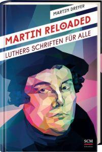 Martin Reloaded Dreyer, Martin 9783417265859