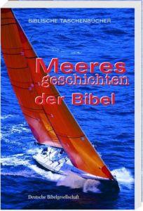 Meeresgeschichten der Bibel Mathias Jeschke 9783438048035