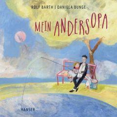 Mein Andersopa Barth, Rolf/Bunge, Daniela 9783446260573