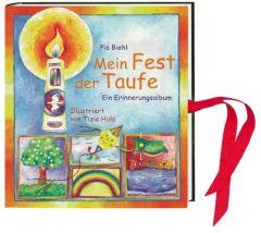 Mein Fest der Taufe Biehl, Pia 9783460280403