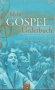 Mein Gospel-Liederbuch Martin Bartelworth 9783579059273