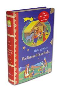 Mein großer Weihnachtsschatz Abeln, Reinhard 9783766616463