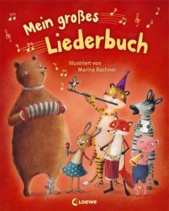Mein großes Liederbuch Marina Rachner 9783785578377