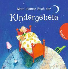 Mein kleines Buch der Kindergebete Grosche, Erwin 9783522304863
