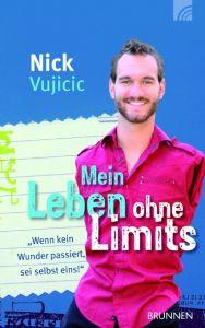 Mein Leben ohne Limits Vujicic, Nick 9783765511196