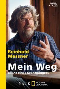 Mein Weg Messner, Reinhold 9783492406208
