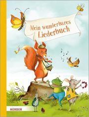 Mein wunderbares Liederbuch Sylvia Müller 9783451715587