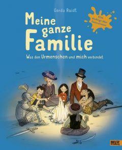 Meine ganze Familie Raidt, Gerda 9783407823434