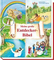 Meine große Entdecker-Bibel Abeln, Reinhard 9783766628329