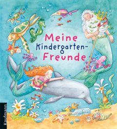 Meine Kindergarten-Freunde Friederike Großekettler 9783780627933