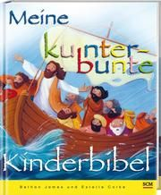 Meine kunterbunte Kinderbibel James, Bethan 9783417287707