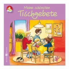 Meine schönsten Tischgebete Sigird Leberer 9783766616494