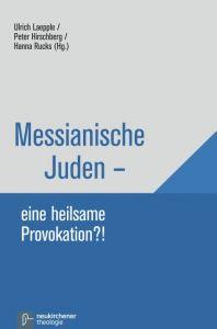Messianische Juden - eine Provokation Ulrich Laepple 9783788730550