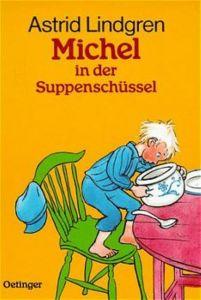 Michel in der Suppenschüssel Lindgren, Astrid 9783789119255