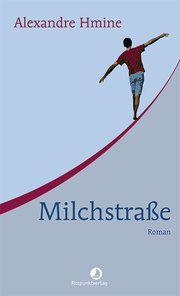Milchstraße Hmine, Alexandre 9783858699053