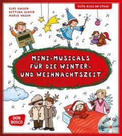 Mini-Musicals für die Winter- und Weihnachtszeit Gulden, Elke/Scheer, Bettina/Wasem, Marco 9783769823196