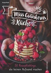 Miss Grünkerns Küche Pfuhl, Ronja 9783959613774