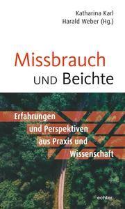 Missbrauch und Beichte Katharina Karl/Harald Weber 9783429056063