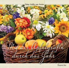 Mit der Apfelgräfin durch das Jahr Arnim, Daisy von 9783868273892