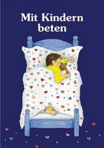 Mit Kindern beten Renate Schupp 9783780621719