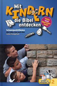 Mit Kindern die Bibel entdecken 2 Christiane Volkmann 9783894365820