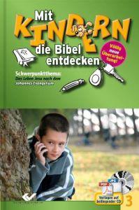 Mit Kindern die Bibel entdecken 3 Christiane Volkmann 9783894365837