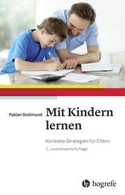 Mit Kindern lernen Grolimund, Fabian 9783456857954