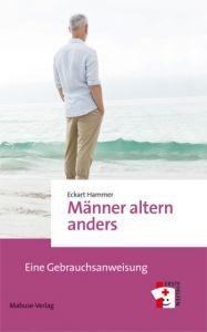 Männer altern anders Hammer, Eckart 9783863213886