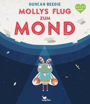Mollys Flug zum Mond Beedie, Duncan 9783734820717