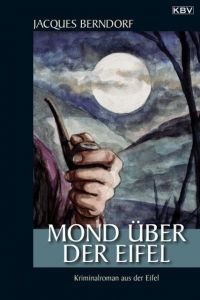 Mond über der Eifel Berndorf, Jacques 9783940077226