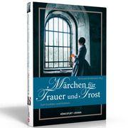 Märchen für Trauer und Trost Michaela Brinkmeier 9783868260922